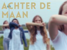 ACHTER DE MAAN