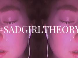 #sadgirltheory