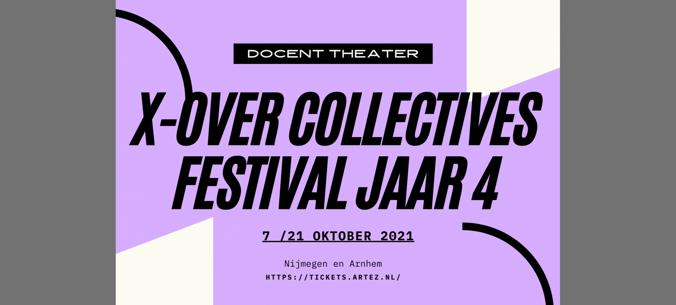 x-over collectives festival | Docent Theater Arnhem