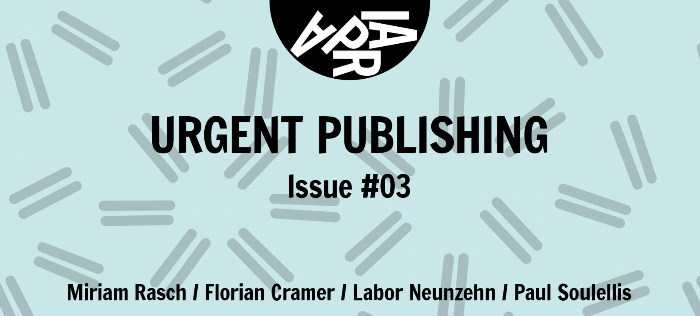 APRIA Journal Issue #3: Urgent Publishing