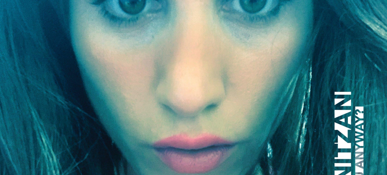 Who are you anyway? -Maya Nitzan