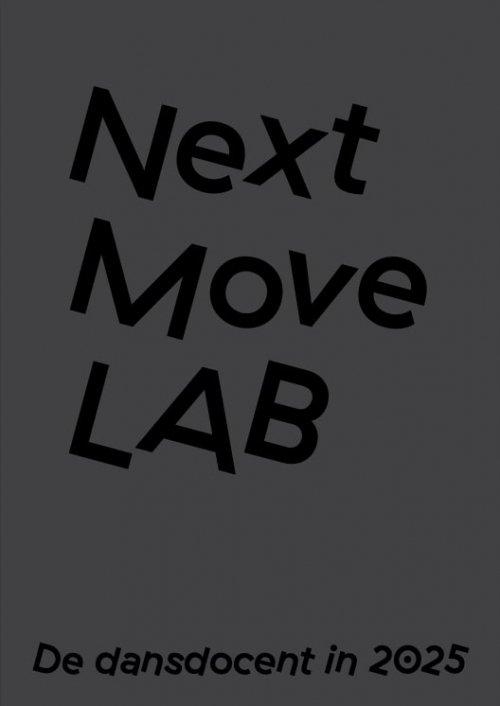 Next Move Lab, de dansdocent in 2025