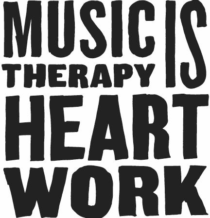 Music Therapy is Heart Work